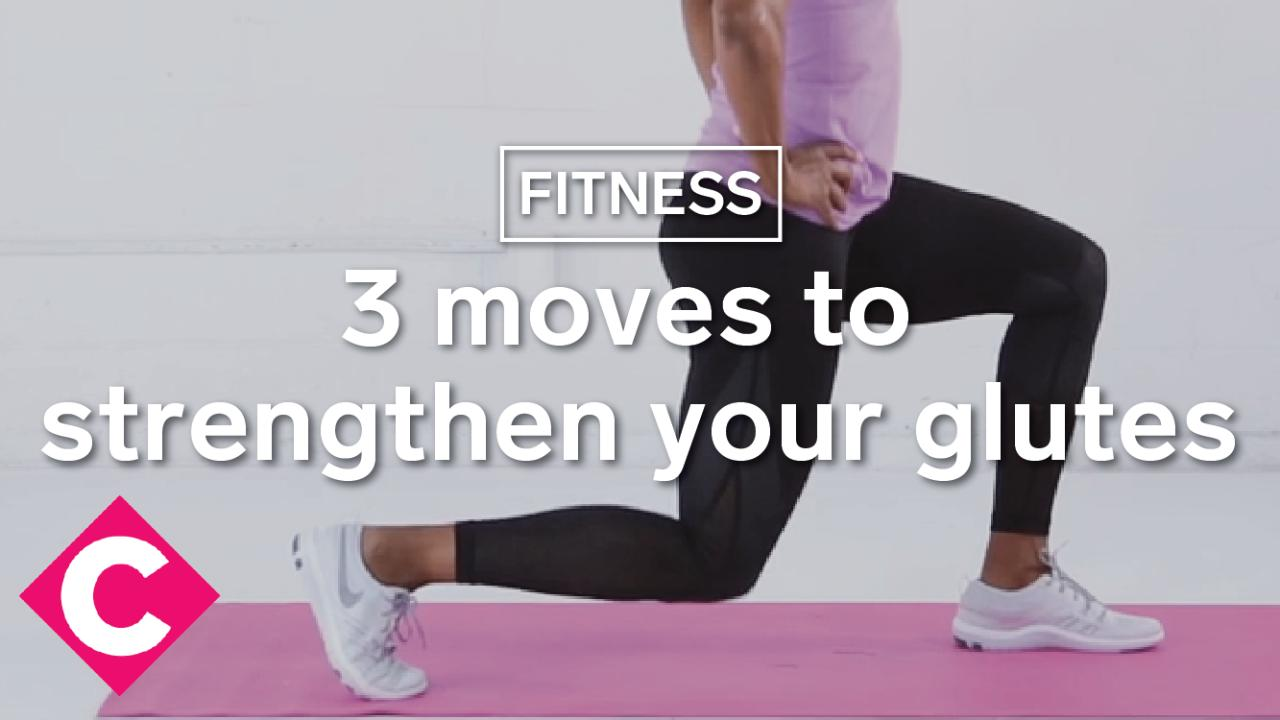 3 moves to strengthen your glutes - Video Chatelaine